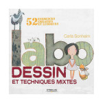 Livre Labo dessin et techniques mixtes 52 exercices créatifs et ludiques