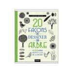 Livre 20 façons de dessiner un arbre et 44 autres merveilles