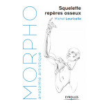 Livre Morpho Squelette et repères osseux