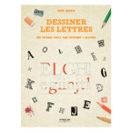 Livre Dessiner les lettres