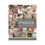 Livre Poterie 250 astuces techniques et secrets de fabrication